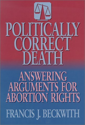 apologetics on abortion Apologetics belief in god how to talk to an atheist about christianity where is your god responding to the challenge of unbelief and religious indifference today  if abortion is made .